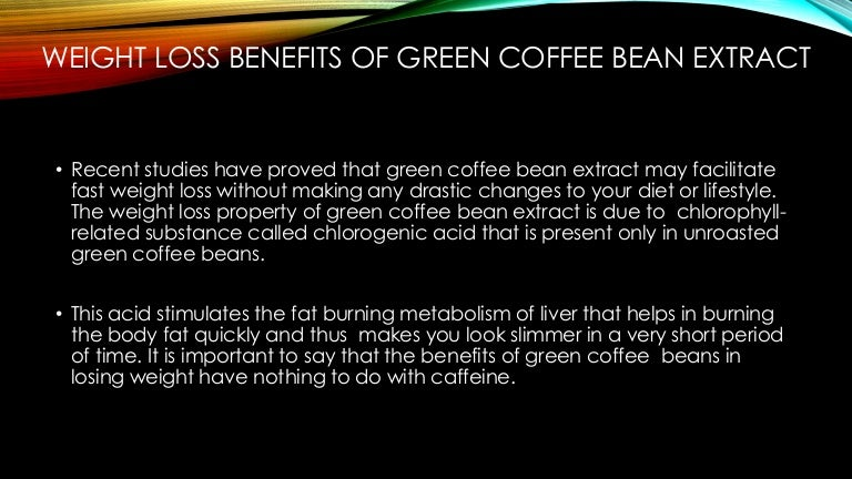 Green Coffee Bean Extract Side Effects