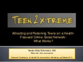 Attracting and Retaining Teens on a Health-Focused Online Social Network: What Works?