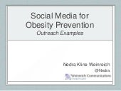 Social Media for Obesity Prevention - Outreach Examples