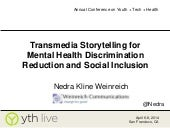 Transmedia Storytelling for Mental Health Discrimination Reduction and Social Inclusion