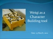 Weiqi as character building