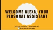 Welcome alexa, your personal assistant