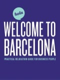Welcome to Barcelona. Practical relocation guide for Business people