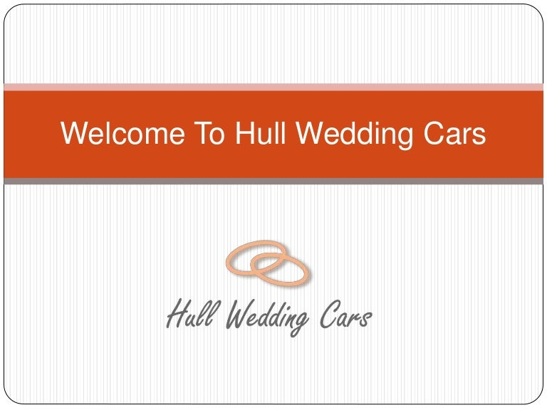 Welcome To Hull Wedding Cars