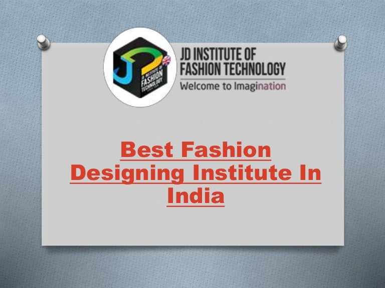 Welcome To Jd Institute Of Fashion Technology