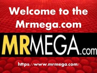 Welcome to the mrmega.com