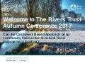 The Rivers Trust Autumn Conference 2017