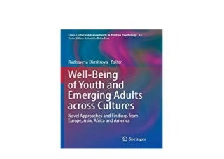 ~[EBOOK_DOWNLOAD]~ Well Being of Youth and Emerging Adults acrob Cultures Novel Approaches and Findings from Europe Asia Africa and America Crob Cultural Advancements in Positive
