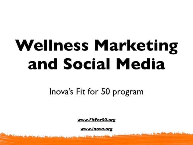 Wellness and social media - A look at Inova's FitFor50 program