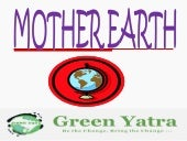 We love environment by Green Yatra