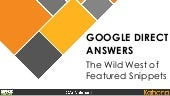 The Wild West of Google Featured Snippets & Direct Answers - Ari Nahmani - SMX Israel 2015