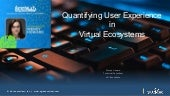 Quantifying Genuine User Experience in Virtual Desktop Ecosystems