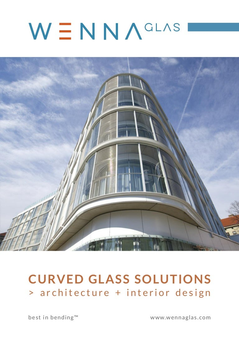 Curved Architecture Wenna Curved Glass Solutions