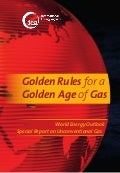 IEA's Golden Rules for a Golden Age of Gas Report