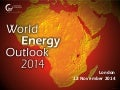 World Energy Outlook 2014 by Dr. Fatih Birol, Chief Economist of the the International Energy Agency (IEA)