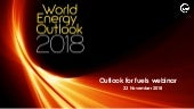 Webinar on the Outlook for Fuels, 23rd November 2018