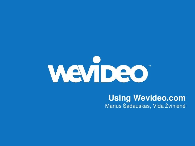Using Wevideo tool