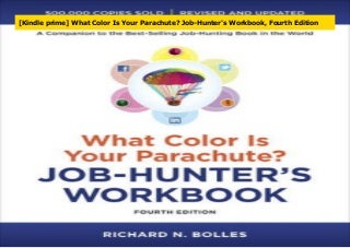 [Kindle prime] What Color Is Your Parachute? Job-Hunter's Workbook, Fourth Edition