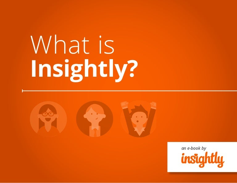 What is Insightly?