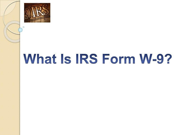 What Is Irs Form W9 Irs Form W 9 Instructions