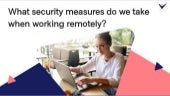 What security measures do we take when working remotely?