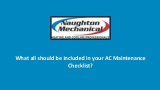 What all should be included in your ac maintenance checklist