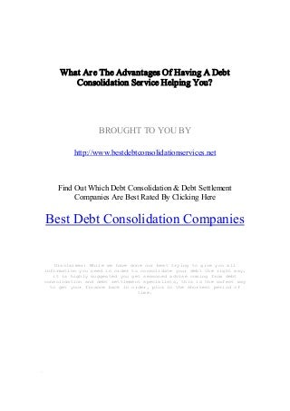 What Are The Advantages Of Having A Debt Consolidation Service Helping You