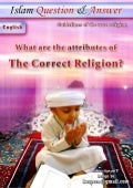 What Are The Attributes Of The Correct Religion