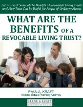 What are the Benefits of a Revocable Living Trusts