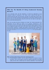 What are the benefits of hiring commercial cleaning services