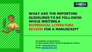 What are the guidelines to write a biomedical literature review for a manuscript - Pubrica