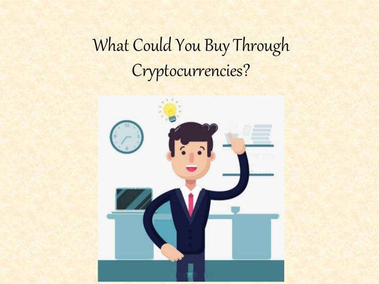 what can you buy cryptocurrency with