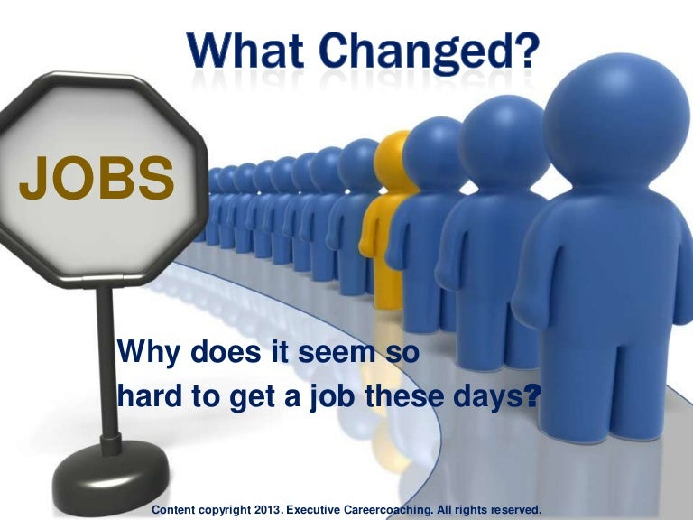 What Changed Why Does It Seem So Hard To Get A Job These Days