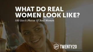 What Do Real Women Look Like? 100 Stock Photos of Real Women