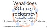 What does S3 bring to sociocracy? (isoc 2018)