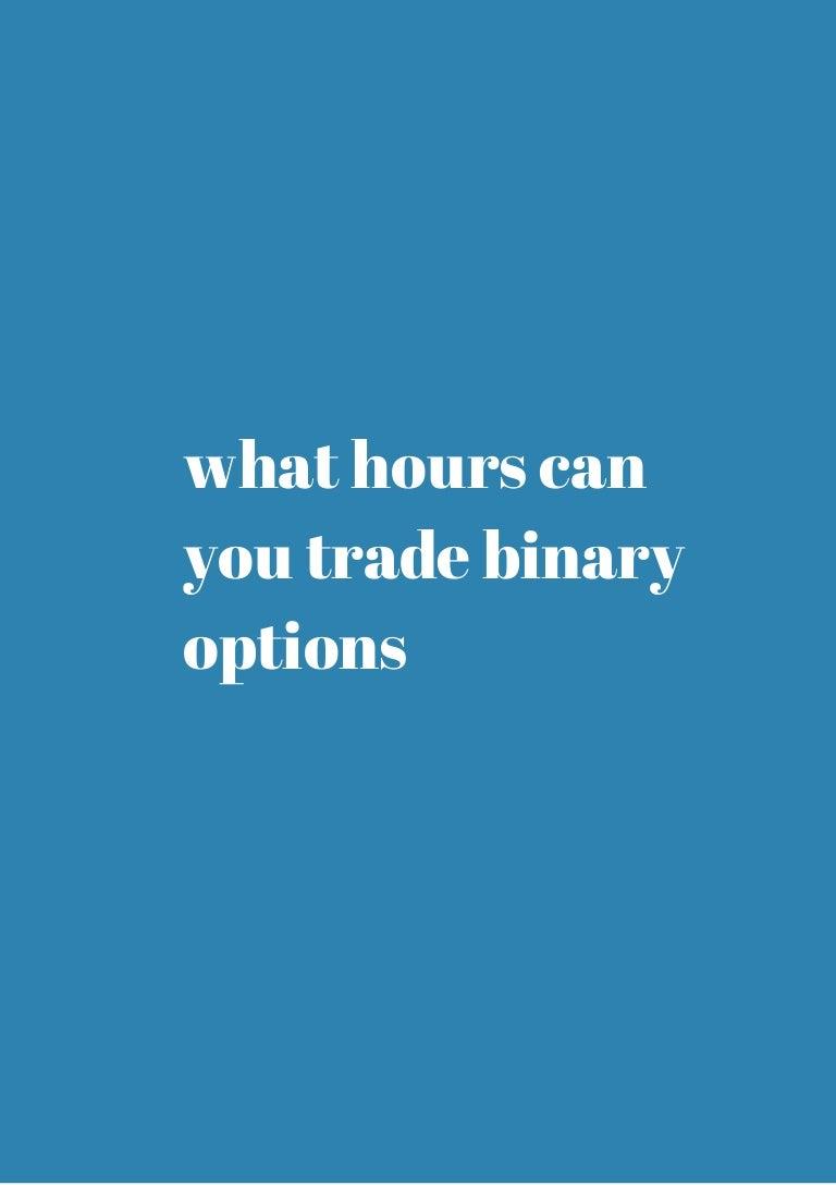 Trading on the Weekend - BinaryOptionsGeek