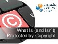 What is and isn't protected by copyright?