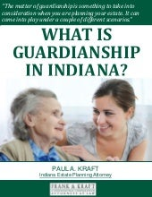 What is a Guardianship in Indiana?