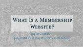 What is a membership website?