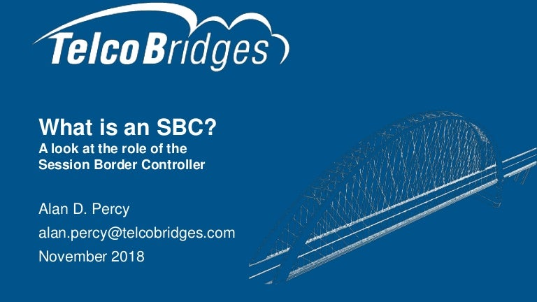 What is an SBC? A look at the role of the Session Border Controller