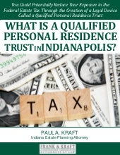 What is a Qualified Personal Residence Trust in Indianapolis?