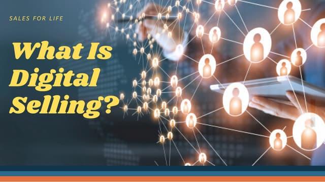 What Is Digital Selling?