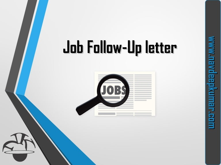 What is Job Follow-Up letter