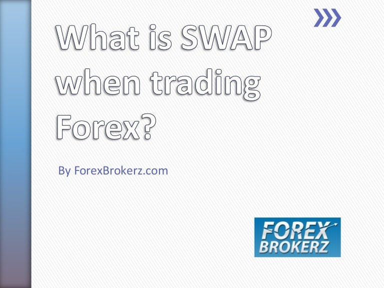 Forex what is swap