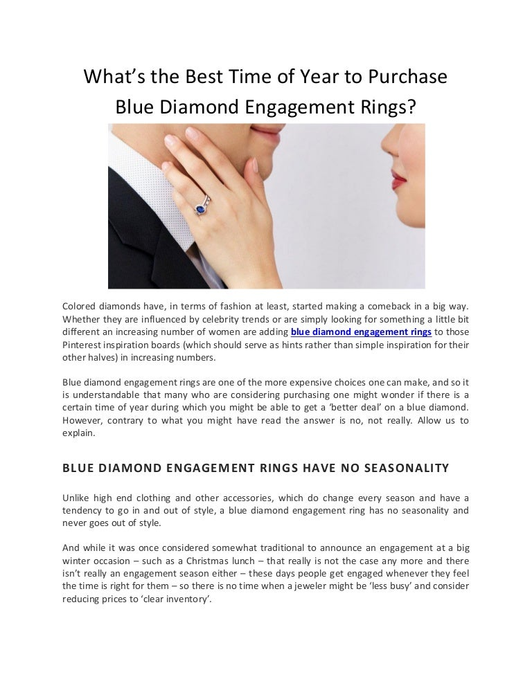 What S The Best Time Of Year To Purchase Blue Diamond Engagement Ring