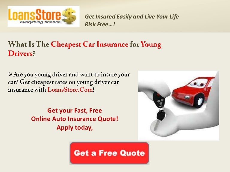 What Is The Cheapest Car Insurance For Young Drivers