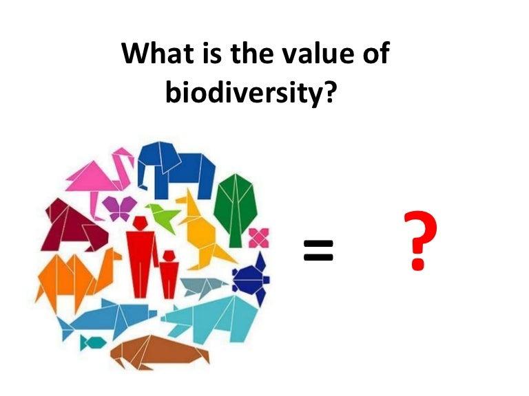 what is the value of biodiversity iuml yen