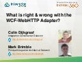 What's right & wrong with WCF-WebHTTP Adapter?