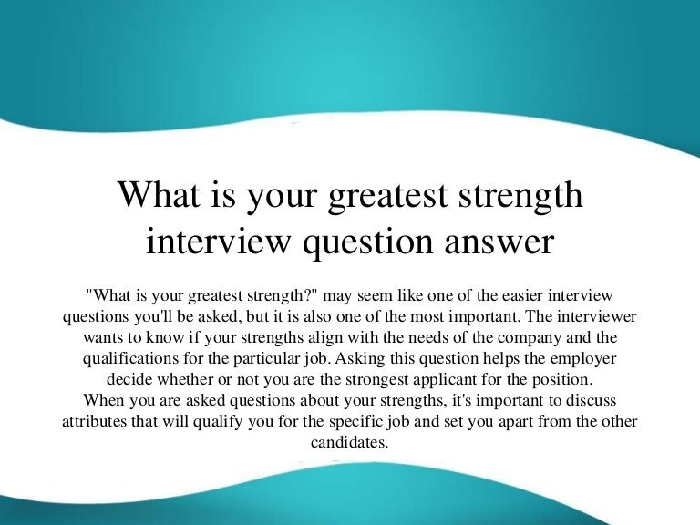 how to answer the question what are your strengths - Template