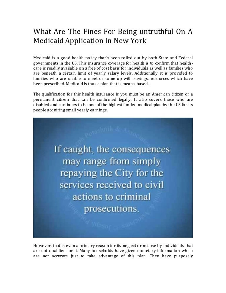What Are The Penalties For Lying On A Medicaid Application In New Yor…